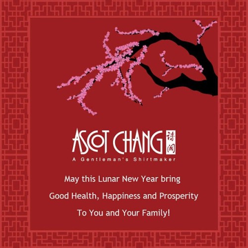 In my inbox - a happy Chinese New Year from Ascot Chang! #menswear