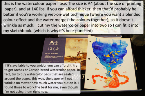 qinni:  More tips: The closest I could find on Amazon to the watercolour set I use is the Sakura brand of Koi Assorted WaterColours Field Set. Just use any old toothbrush. I used to use the ones that my dentist would give me after a visit, just because those were kind of cheap and I wouldn't actually use them anyways. I use acrylic for flicking and highlights because watercolour-whites tend to fade when they dry.  Also, remember to keep your hands clean, because nothing's worse than smudging graphite into your watercolours and then unable to get it out. Try to avoid black and white when possible. They tend to dull the colours and it loses that watercolouring lustre.  Since I started watercolouring again for my daily sketches, I've gotten a lot of asks/dA notes on if I could give a tutorial on watercolouring and also more specific questions that overlapped each other, so I decided to do a semi guide/tips/answering thing. I actually started watercolouring before I went into digital medium, so I have a bit of personal experience, but I am essentially self-taught when it comes to watercolouring since there weren't a lot of watercolour tutorials online back then to begin with, so I cannot promise that these are the absolute correct way of doing things.  Hope it helps anyways :) My Other Tutorials/Guides | My Daily Sketches