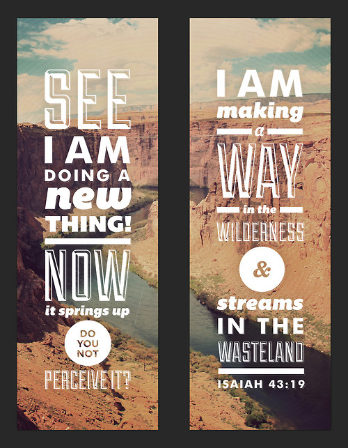 spiritualinspiration:  See, I am doing a new thing! Now it springs up; do you not perceive it? I am making a way in the desert and streams in the wasteland. Isaiah 43:19, NIV.  Have you ever found yourself waiting for something? Waiting for that promotion? Waiting for that relationship? Waiting for a breakthrough? Waiting for something new? Well, I've got good news for you: I believe today is the day you've been waiting for! I believe God is doing a new thing for you today.  Notice in today's verse, the question is: Do you not perceive it? This tells me that God can be doing something in our lives, but if we are so focused on our circumstances, we can miss what God is doing. That's why it's so important to lift your eyes toward Him and declare His promises over your life. No matter what your circumstances look like, declare that God is at work. Declare victory, declare blessing, declare hope, and declare that today is the day that you've been waiting for!