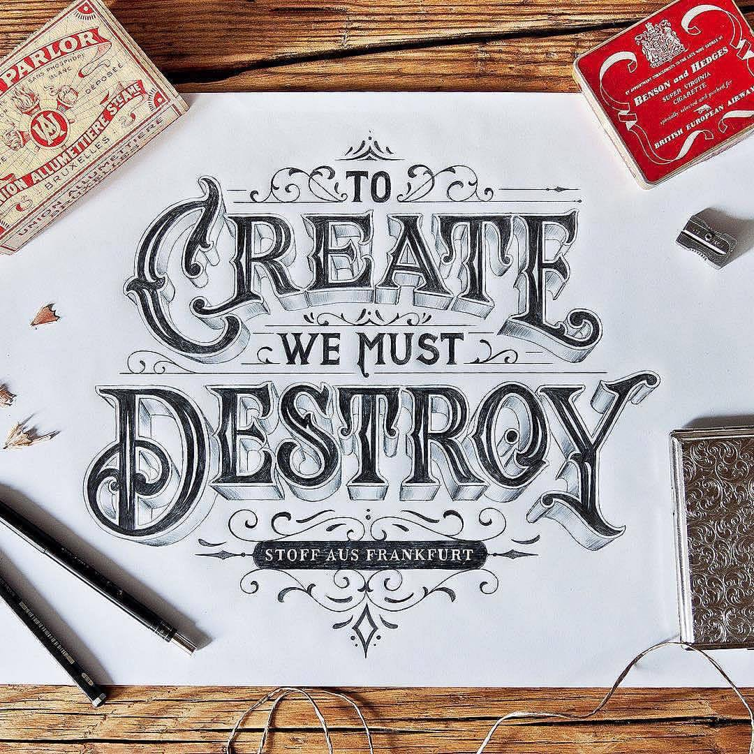 amazing detailed lettering by tobiassaul tocreatewemustdestroy new artwork for stoffausfrankfurt