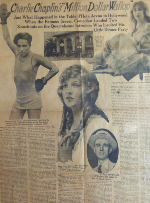 "1924 AMERICAN WEEKLY PAGE *CHARLIE CHAPLIN'S"" MILLION DOLLAR WALLOP According to Charlie, here's what happened;  ""In Hollywood, I entered a restaurant with Mary Miles Minter and other friends. At an adjoining table sat a group, among them Mildred Harris, my divorced wife. One of the men directed a slighting remark at me, followed the jibe with a punch. I retaliated; the fight became general. Other diners rushed in, separated us. Next day I appeared with a bona fide black eye."""