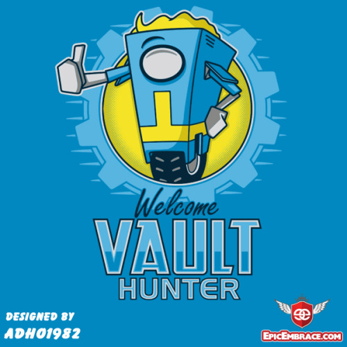 gamefreaksnz:  Welcome Vault Hunter by adho1982 US $11 for 48 hours Artist: Twitter | Facebook | Tumblr