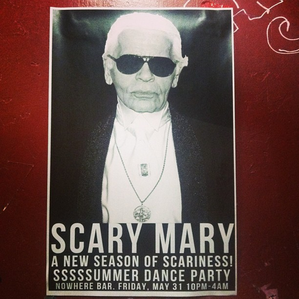 HOUSE OF SCARY! 5.31.13 #scarymary #karllagerfeld #nowherebar @twitching_squealing  (at Nowhere)