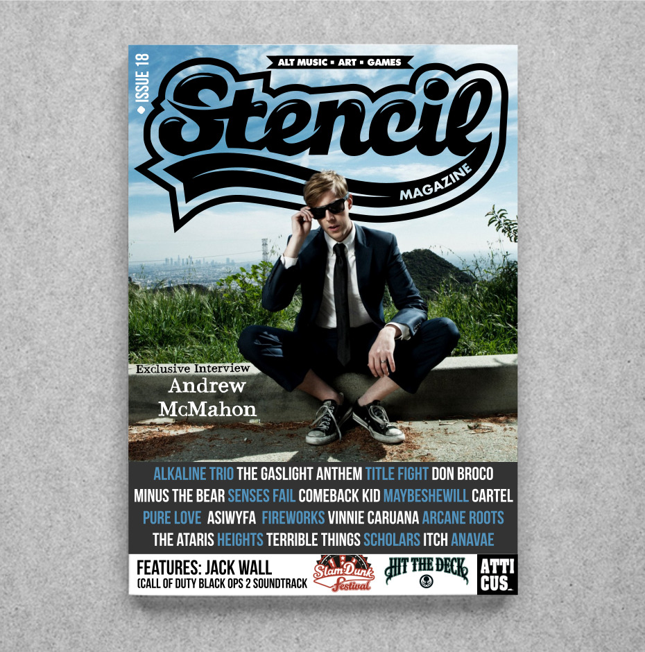 Happy Easter!! Issue 18 of Stencil Mag is now LIVE and you can check it out by just clicking on the image provided!  The new issue features interviews from the following: Andrew McMahon, Alkaline Trio, The Gaslight Anthem, Title Fight, Don Broco, Minus the Bear, Senses Fail, Comeback Kid, Maybeshewill, Cartel, Pure Love, And So I Watch You From Afar, Fireworks, Vinnie Caruana, Arcane Roots, The Ataris, Heights, Terrible Things, Scholars, Itch, Anavae, Jack Wall (did the soundtrack for Call of Duty: Black Ops 2), Tony Arthy (Atticus/there's a £100 Atticus clothing competition with this feature as well!), Hayley Connelly (PR agent for Little Press),  CD reviews: Bring Me The Horizon, Coheed & Cambria Shai Hulud, Senses Fail, Alkaline Trio, The Story So Far, Pure Love, The Bronx, Itch, The Rival Mob, The Catharsis, The Smoking Hearts, Trails, Axis Of, and many MANY more!  Live reviews: The Gaslight Anthem, Funeral For A Friend, Don Broco, Such Gold  Game reviews: Tomb Raider, Metal Gear Rising: Revengeance