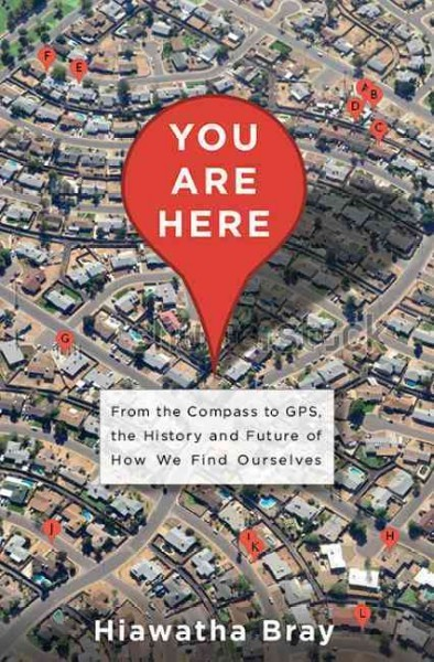 You are here : from the compass to GPS, the history and future...