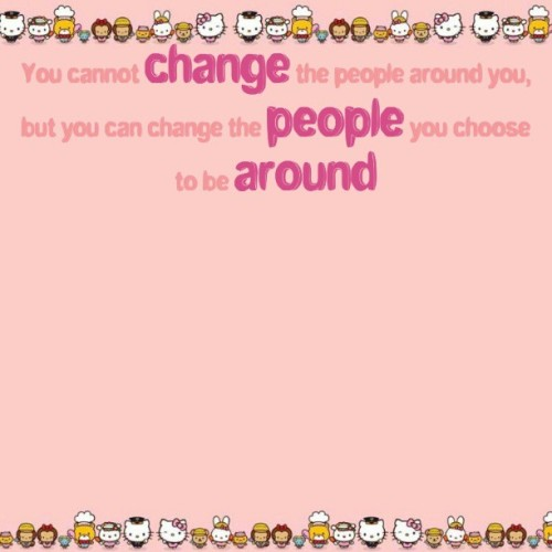 You cannot change the people around you, but you can change the people you choose to be around. #quoteoftheday #Quotes
