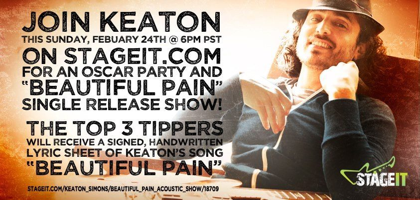 In two days join Keaton Simons on StageIt for a chance to win a signed handwritten lyric sheet of 'Beautiful Pain'! Click the picture to get your tickets!!!