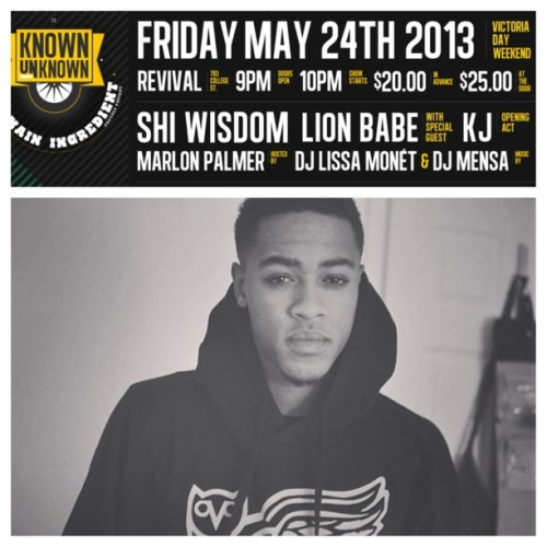 @thatdudemcfly will be hosting LIVE at the @ShiWisdom x @LionBabex Show on Friday, May 24th || Revival || 783 College St. || $20 Limited advance tickets online & at Play De Record, Livestock & Soundscapes! || Don't sleep!!!! This is HUGE!!!! #concerts (at Revival Nightclub) #toronto #music #theknownunknown #knownunknown #concert #indie #rnb #singer #singers #performances #shiwisdom #lionbabe #performance (at Revival Nightclub