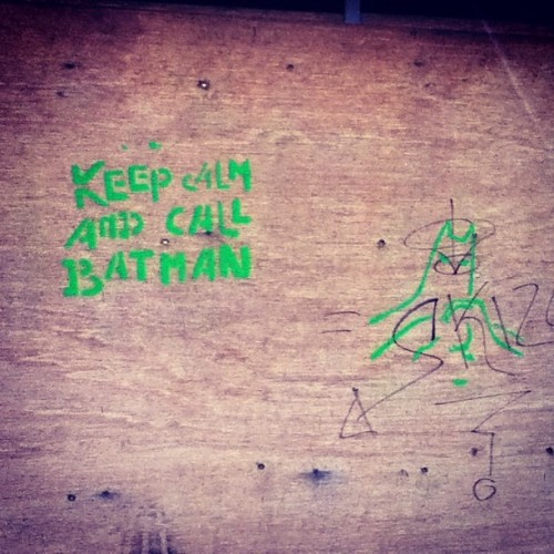 Keep calm and call batman! :p #batman #keepcalm #wall #graffiti #swag
