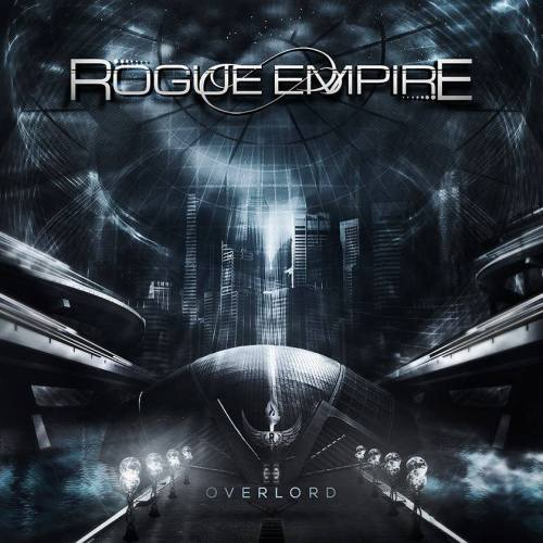 Rogue Empire – Overlord (2013)