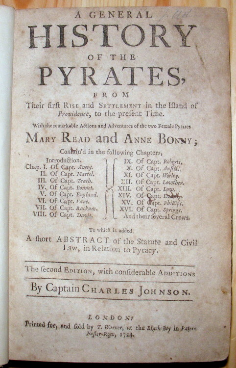 mitresquaremurder:  A General History of the Pyrates, 1724  I really, really want to read what this 18th century account has to say about Mary Read & Anne Bonny…