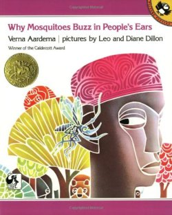 "soulbrotherv2:  Why Mosquitoes Buzz in People's Ears: A West African Tale retold by Verna Aardema and illustrated by Leo and Diane Dillon ""In this Caldecott Medal winner, Mosquito tells a story that causes a jungle disaster.  Elegance has become the Dillons' hallmark… . Matching the art is Aardema's uniquely onomatopoeic text … An impressive showpiece."" Age Range: 5 and up.  Wow! I actually had this"
