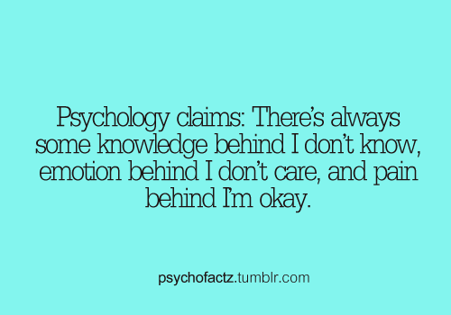 psychofactz:  More Facts on Psychofacts :)  Arghhhh!!! No one listens to me. No one listens to me.  It's sucks being the one who knows better.