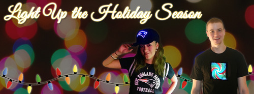 "Use the code ""Holiday"" to save 10% on all our light up shirts and fiber optic hats. These unique gifts are the perfect way to light up the holiday season."