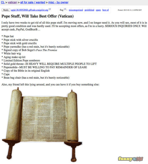 funnyordie:  The Pope is Selling All His Stuff on Craigslist Help this guy move!