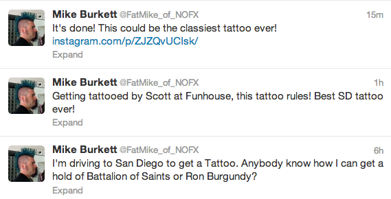 funnyordie:  Fat Mike of NOFX Gets Classy Ron Burgundy Tattoo NOFX frontman Mike Burkett (Fat Mike) isn't just a punk-rock icon. He's a tattoo connoisseur, and his new piece is his classiest yet!