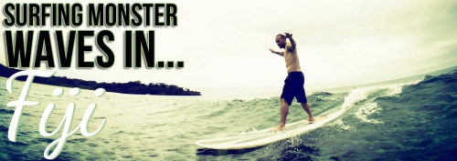 NEW: Learning to Surf Monster Waves in Fiji Follow me: Facebook | Twitter | YouTube | Instagram