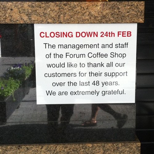 runamuk:  Another small business closes in the cbd. The bloke there said the rents are now too high. (at Forum Coffee Shop)