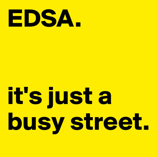If politicians were more noble, EDSA would have meant more.