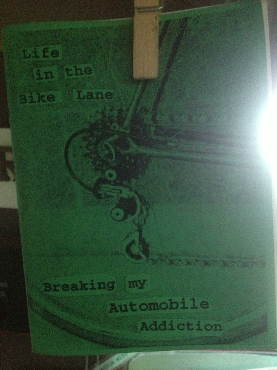 zine of the day—Life in the Bike Lane / breaking my automobile addiction