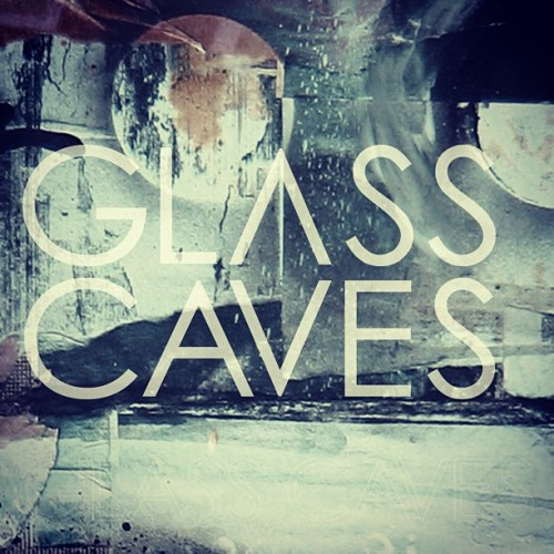 Single artwork concept for Glass Caves.