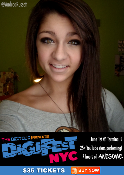 Meet ANDREA RUSSETT at #DigiFestNYC on June 1st at Terminal 5!!   Tickets & Info here: http://digifestnyc.com  Performers Include: Pentatonix • Allstar Weekend • Tyler Ward • Kina Grannis • The Gregory Bros. (AutoTuneTheNews) • Sam Pepper • Caspar Lee • Clara C. • Improv Everywhere • TheComputerNerd01 • Steve Kardynal • Keenan Cahill • Savannah Outen • Woody's Gamer Tag • Joey Graceffa • EleventhGorgeous • Ahmir • Nick Pitera • FoodForLouis • Poppy • The Scary Snowman • Dormtainment • Rusty Clanton • Jackson Harris • Nick Tangorra & many more!  What is DigiFest? It's the first ever YouTube music festival! There will be musical performances, comedy sketches, meet&greets, suprise acoustic sets, beauty and gaming booths, and more! Over 7 hours of awesome, and 4 floors of fun!  Want more info? Follow us at http://twitter.com/thedigitour