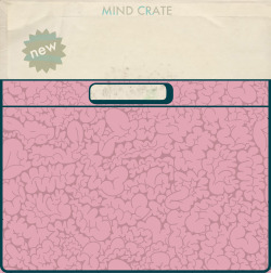 Mindcrate. Coming Very Very Soon.