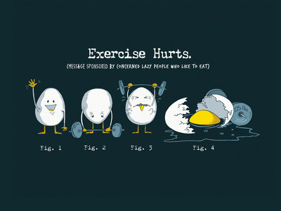 Exercise hurts, by Boots