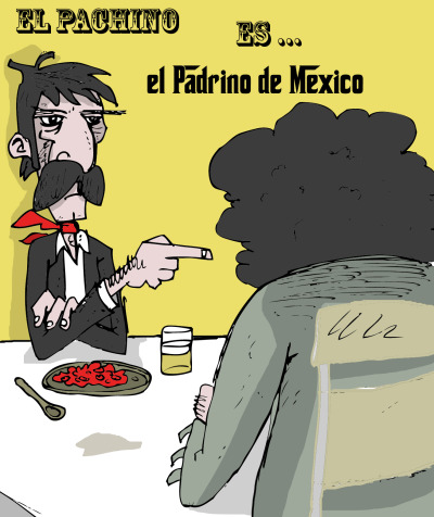 Just for fun … the mexican Al pacino :  El pachino !
