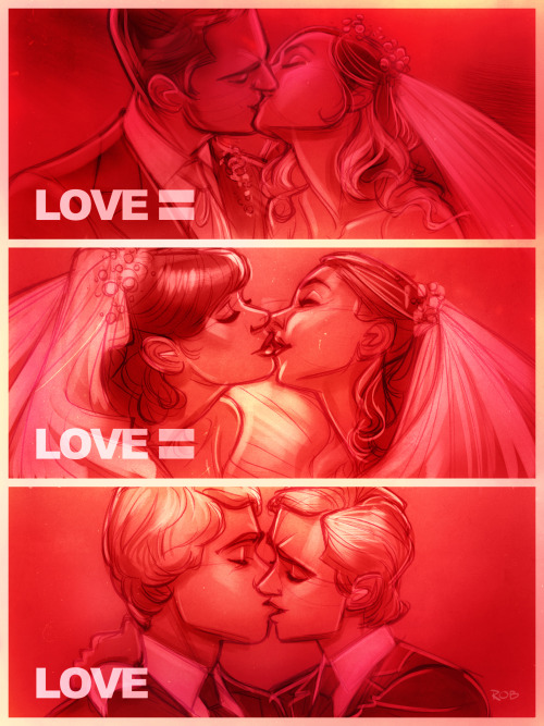 Because LOVE = LOVE = LOVE!!! Stand up for Marriage Equality!