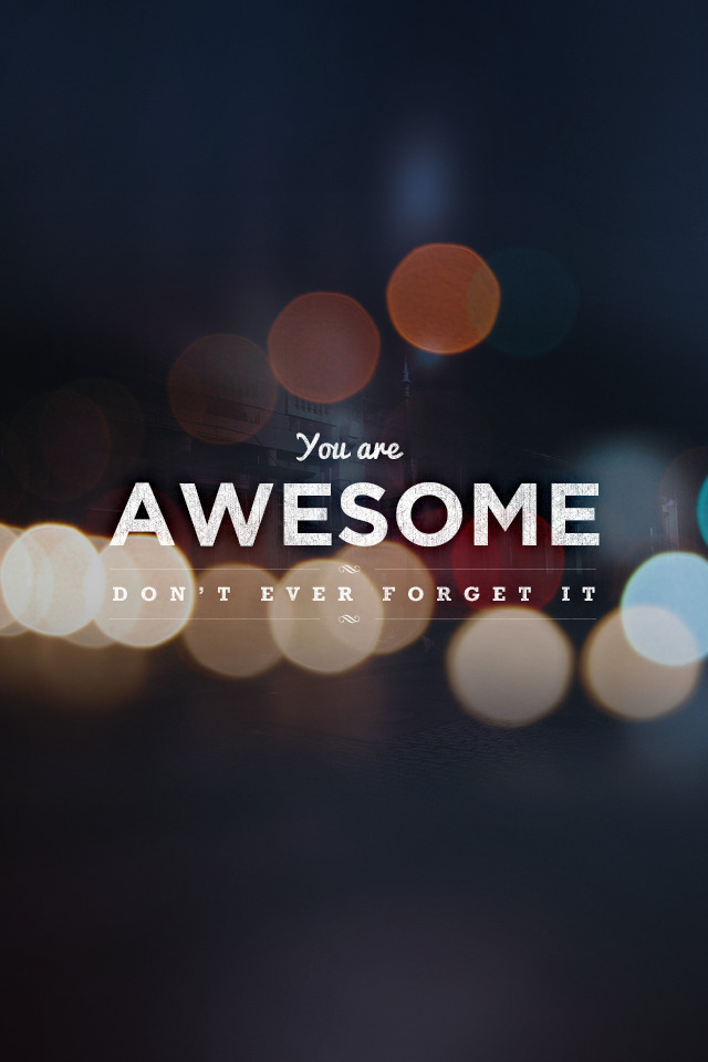 betype:  You are awesome