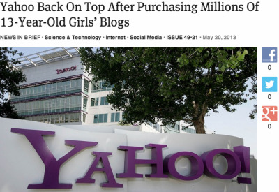 johnnyvagabond:  theonion:  Yahoo Back On Top After Purchasing Millions Of 13-Year-Old Girls' Blogs: Full Report  Bwuhahahaha