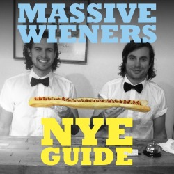 "Dave and Liam from Massive Wieners are your friendly neighbourhood wiener vendors. That is if you are in Prahran, Melbourne. But they also stand for more universal truths: that wieners are delicious, fun is paramount, and that sometimes—just sometimes—someone will eat a 25-inch wiener in under three minutes.  We asked these kings of tubed meats, these lords of radness, for their top ten things to do on New Year's Eve. Consider it kind of a spiritual guide. Strive, but don't be disappointed if you fail. You will notice there are only nine entries. This is because number ten was spicier than their chilli dog. You'll have to ask them what it is if you see them. Don't wear socks lest they get blown off.  Dave and Liam's NYE guide  Hire an 80ft super yacht, sail it into the bay then spike the punch with Viagra and play Twister. Bend the very fabric of time into an infinite loop. Exist for a moment within every New Year's Eve that has been and will ever be. Hungry work, Dave recommends a wiener beforehand.  Fill your bath with Maltesers, hop in, pour milk over yourself and swim around while listening to Celine Dion on repeat. Go to some underground warehouse party and be some total radlord. We will be at this one. Look up the origin of New Year's Eve on Wikipedia and then get lost in a Wiki rabbit hole 'til 6am the next morning reading about how the Anna Kournikova computer virus was authored by the Dutch programmer Jan De Wit on February 11, 2001. Google 'What should I do for New Year's Eve?' and do the first thing it says. Last year it told us to run naked through the neighbourhood yelling ""HAPPY NEW YEAR!"" Liam got arrested for doing the meat helicopter while on top of a cop car. Spend $200 to get entry into some sick club and fist pump to some sick DJs with all of your sick brahs. Fill a barrel with wieners and play 'wiener bobbing'. Plan to do nothing so you won't be disappointed."