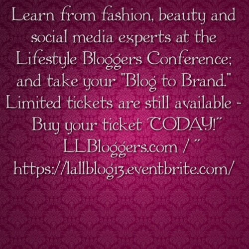 We are only two weeks from #lallblog13 #lifestyleblogger #conference in #dtla #losangeles - buy your ticket TODAY! Contact me for discount codes :) #llblog #bblogger #fashionblogger #latinablogger #psblogger #fatshion #beauty #style #fashion #hair #makeup #nails #cosmetics #hollywood #blogging #entrepreneur #business #instagood #potd #photooftheday (Made with @Tweegram App)