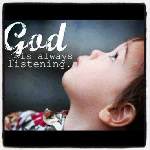 God is always listening… #positive #GODanswers