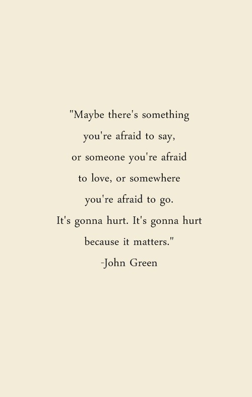 love truth quote best john green matters styleandsoulmate •