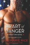 "Heart of Danger: A Ghost Ops Novel Lisa Marie Rice * Ghost Ops. A small unit of super-elite soldiers so secret only two men know of their existence. Betrayed by their commanding officer while on an antiterrorist mission, the team is massacred. Only three survive—and find themselves framed and disgraced. But en route to the court martial, they escape … and disappear. * Beautiful, brilliant, and determined, Dr. Catherine Young is on a mission to find a man who has vanished into thin air. Walking into a high-tech hideaway bearing an essential message to Tom ""Mac"" McEnroe, Team Leader of the betrayed Ghost Ops force, is the most dangerous thing she has ever done. The soldier she encounters is frightening and suspicious, but her senses reveal the man underneath: tough, honorable, and so breathtakingly masculine Catherine feels weak in his presence … But to surrender to Mac's passionate desires would put her life in dire jeopardy. Catherine has a gift that enables her to see into the heart of others—and looking into Mac's is like staring into the very heart of danger itself."