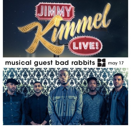 thehwp:  fuckyeahbadrabbits:  Check out Bad Rabbits on Jimmy Kimmel on May 17,2013 check your local listings.  AWWWWW SHIT