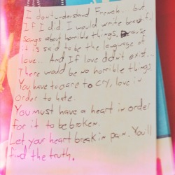 Found this little note about love and heartbreak today.
