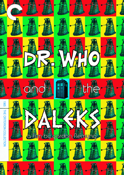 Dr. Who and the Daleks (1965), directed by Gordon Flemyng and starring Peter Cushing (It's been a while since I've done a fake criterion, and the 50th anniversary of Doctor Who is proving inspirational.)