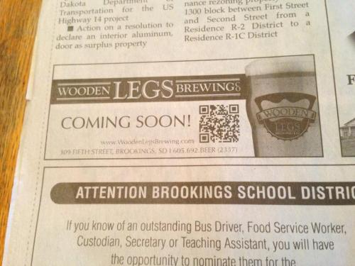Newspaper ad for the grand opening of Wooden Legs Brewing Company in Downtown Brookings, South Dakota. According to their Facebook page, Wooden Legs will be open by the start of Craft Beer Week which starts the week of May 13.