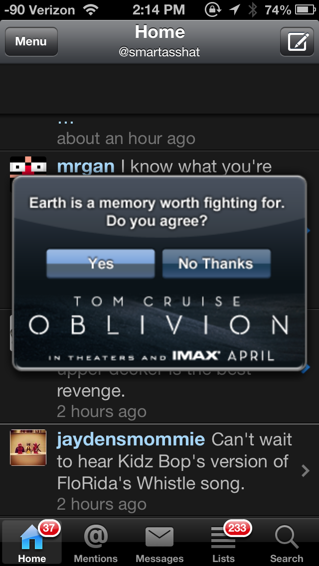 Pop-up ads, Echofon? Really? More importantly: Is my answer binding? Because that's a hell of a lot of responsibility for me to bear.