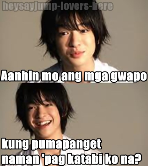 heysayjump-lovers-here:  Oo nga XD