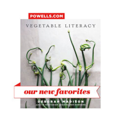 powells | Vegetable Literacy | Deborah MADISON