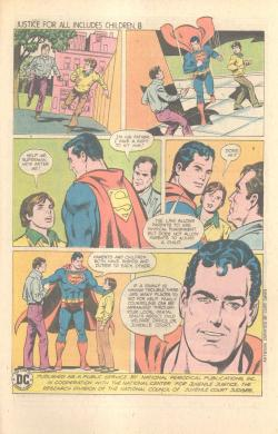 "spsmyth:  superdickery:  And after Superman left the boy was savagely beaten. The late 70s truly were a simpler time.  You can call Superdickery all you want, but this is a PSA, not a weird silver age story.  And that makes it all the more horrifying. Seriously Mr. Truth, Justice, and the American way is saying ""Child abuse is wrong, but go back with your dad who intends to hit you and work this out."" To a child fleeing for his life."