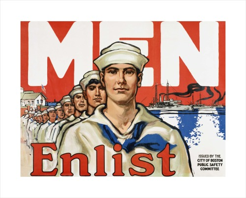 """ MEN … Enlist ""  …  WWI Recruiting Poster, City of Boston"