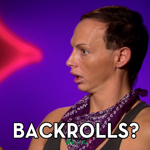 """Backrolls?"" - Alyssa Edwards"