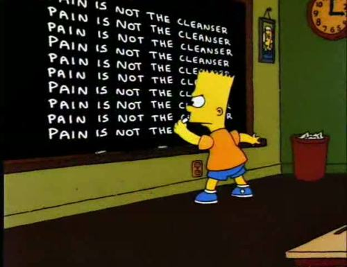 pain is not the cleanser