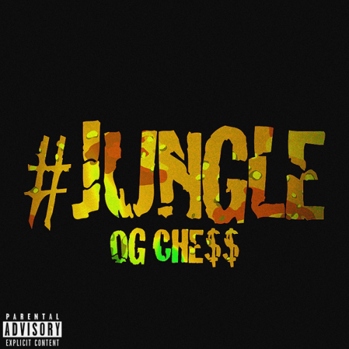 "OG Che$$' ""Jungle"" single artwork."