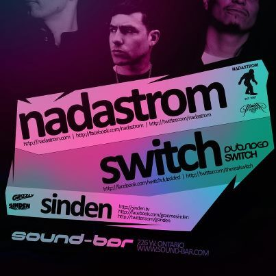 Soundbar, Chicago coming up on 3/15 with the dudes Switch and Nadastrom